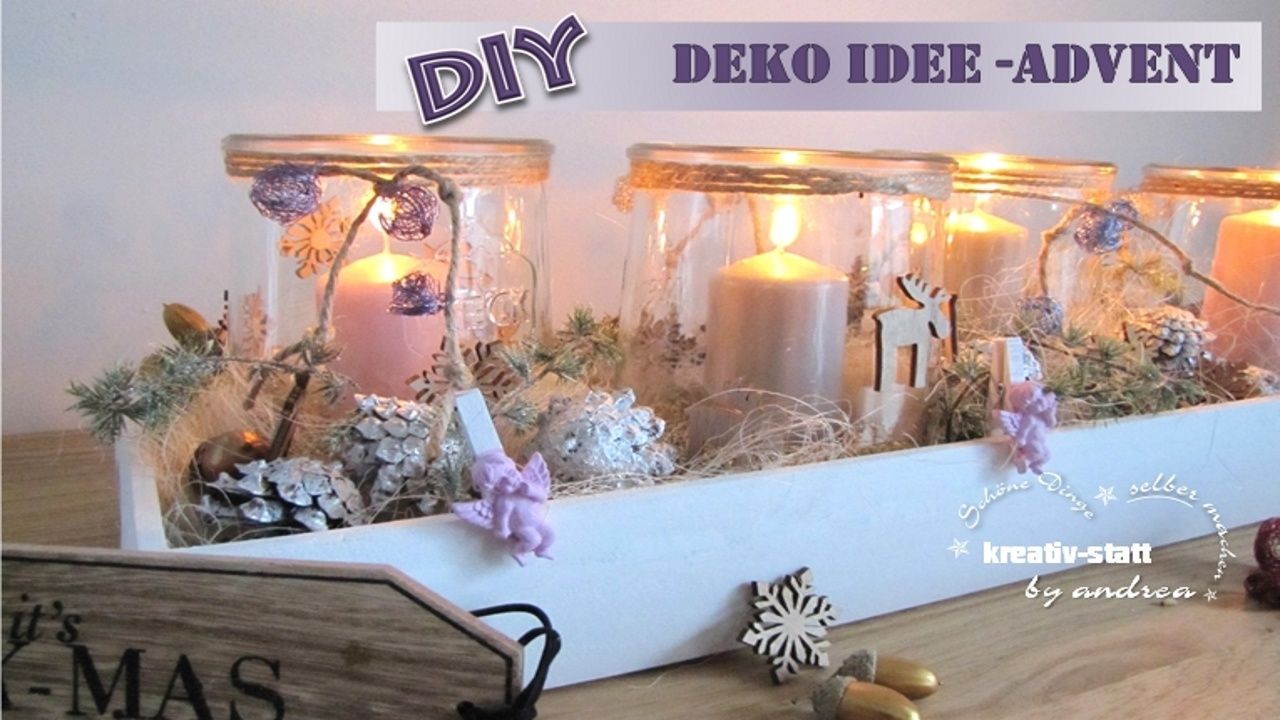 Diy deko idee f r den advent kreativstattandrea diy for Dekorationsideen weihnachten