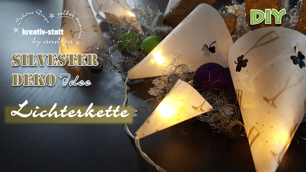 DIY DEKO Idee Silvester – Lichterkette
