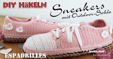 DIY HÄKELN – Espadrilles, Sneakers mit Outdoor-Sohle aus Jute