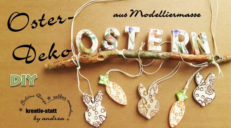 DIY Deko für Ostern aus Modelliermasse, Serviettentechnik und mit Relief