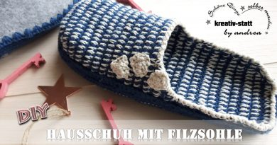 DIY Häkeln – Hausschuhe Pantoffeln mit Filzsohle