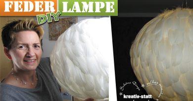 DIY – Designer Federlampe günstig STATT teuer | Lampenschirm mit echten Federn basteln | Wie man