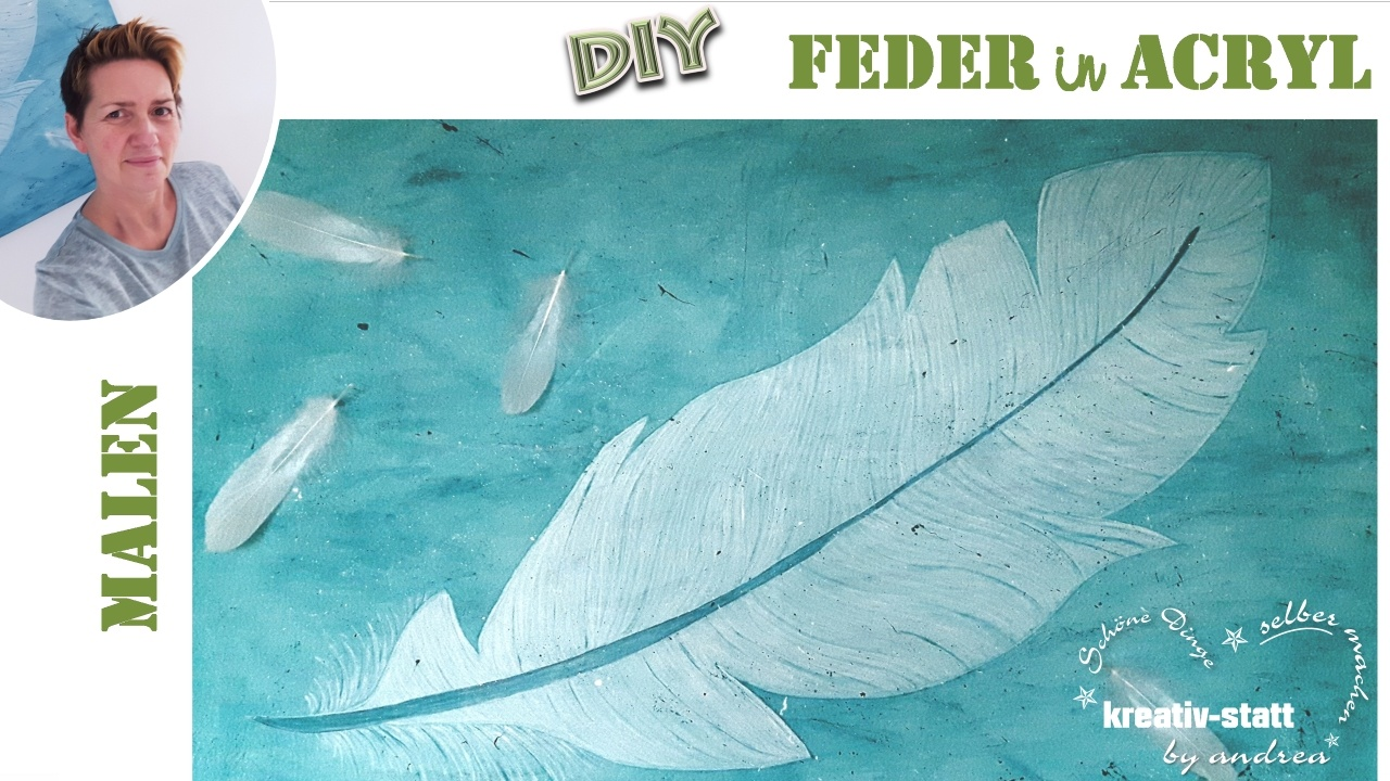 DIY – Wie man eine Feder in Acryl auf Keilrahmen malt – für Anfänger ...