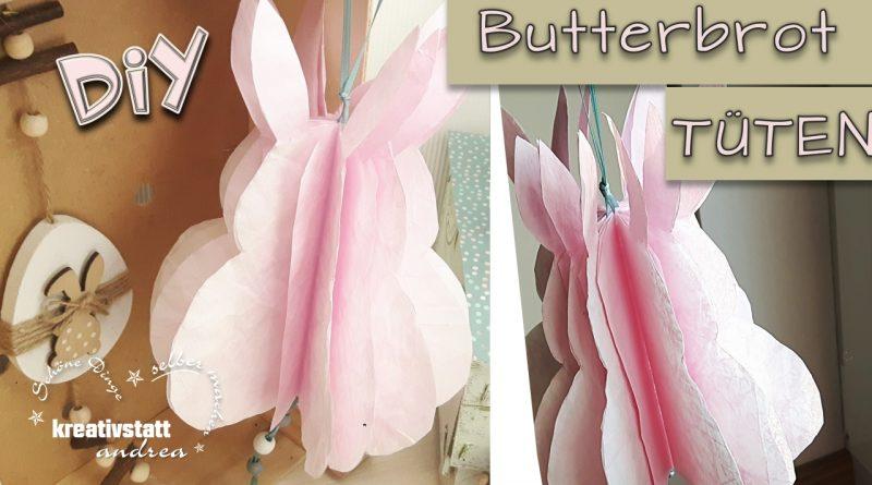 DIY Deko – Osterhasen aus Butterbrottüten | Papier | Crinkle | Kreidefarbe