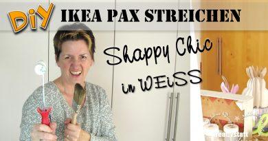 DIY Shappy Chic – IKEA HACK – PAX Schrank streichen mit Kreidefarbe