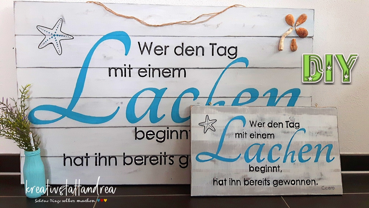 diy holzschild mit schrift und spruch selber machen kreativstattandrea diy sch ne dinge. Black Bedroom Furniture Sets. Home Design Ideas