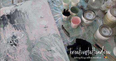 DIY – Wandbild Fluid-Painting mit Kreidefarbe (Fließtechnik) / Teil 1
