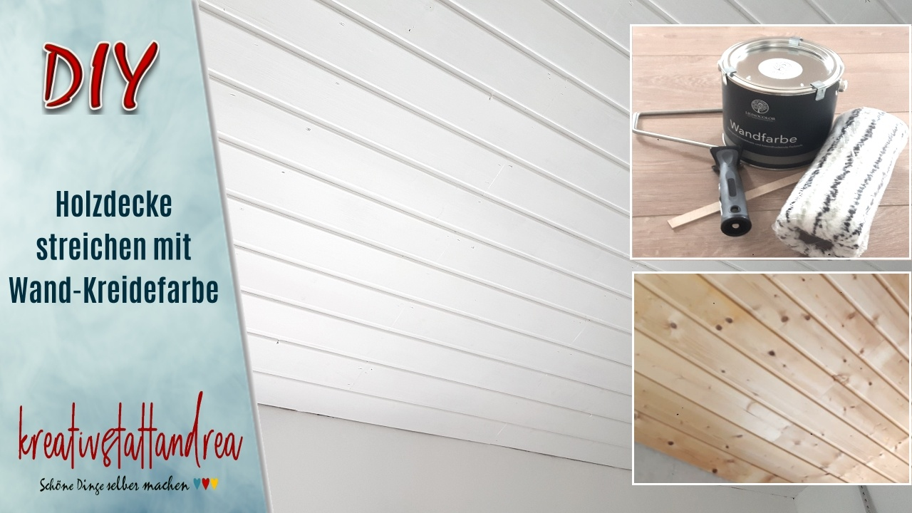 Projekt Holzdecke & Wand-Kreidefarbe | Erfahrungsbericht