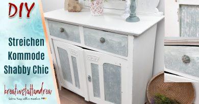 DIY – Shabby Chic | Möbel mit Kreidefarbe streichen | Tutorial