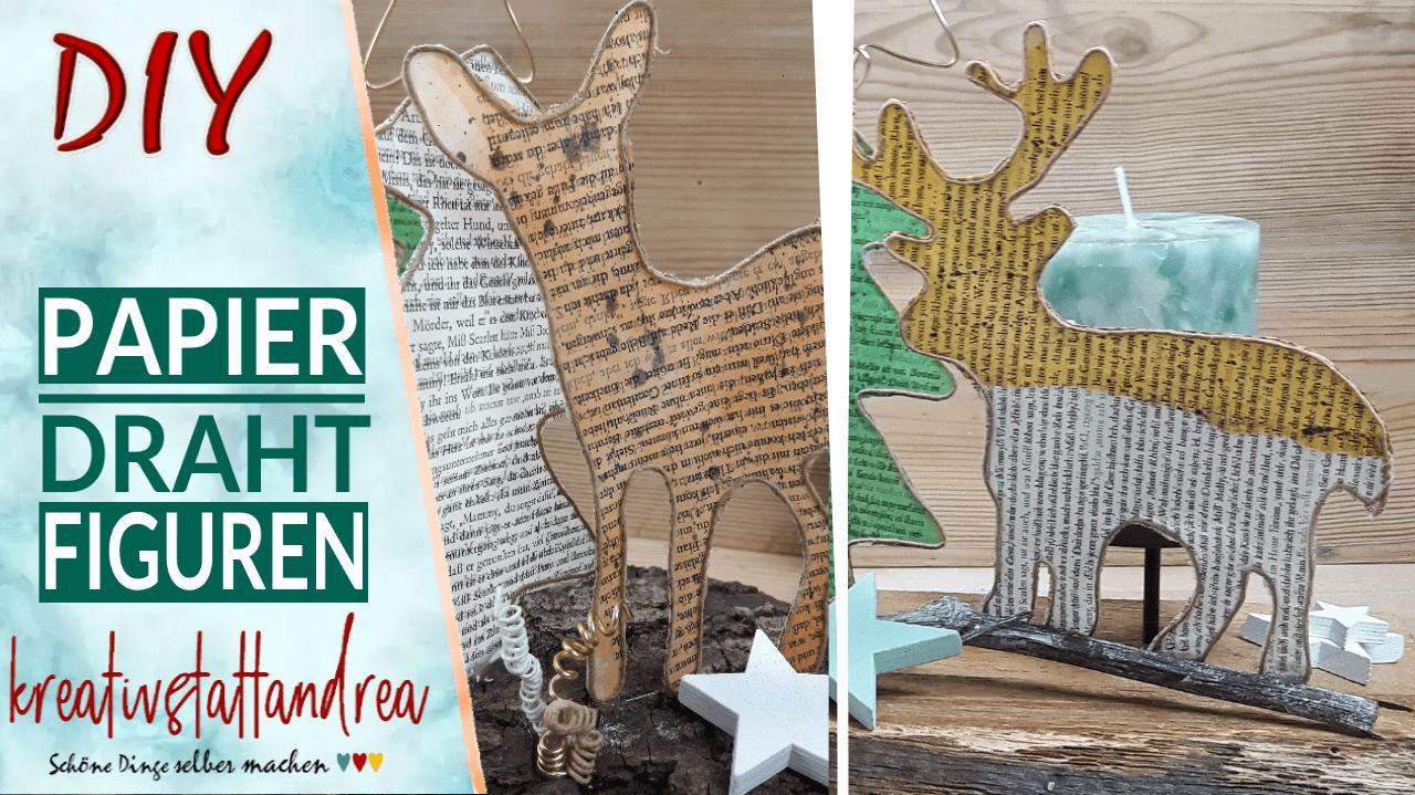 DIY – Papierdrahtfiguren basteln | Anleitung