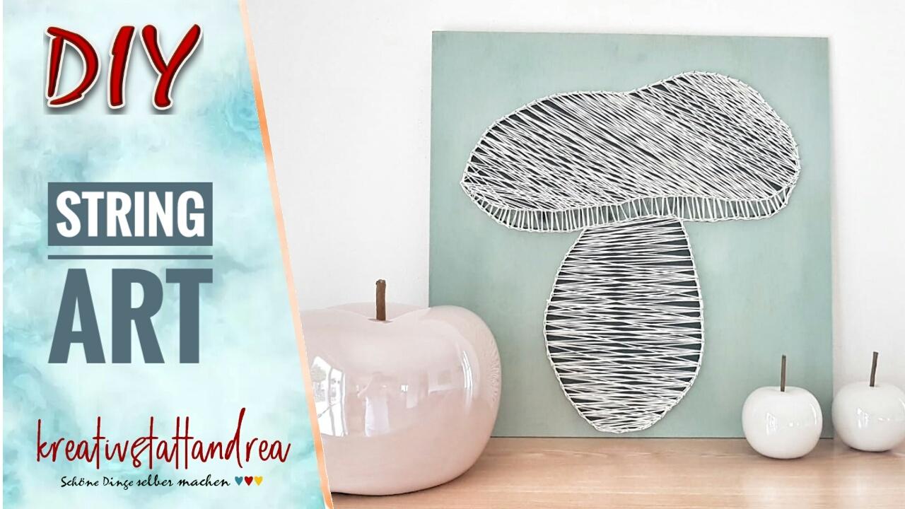 DIY – Herbstdeko | StringArt | Fadenbild mit Pilz