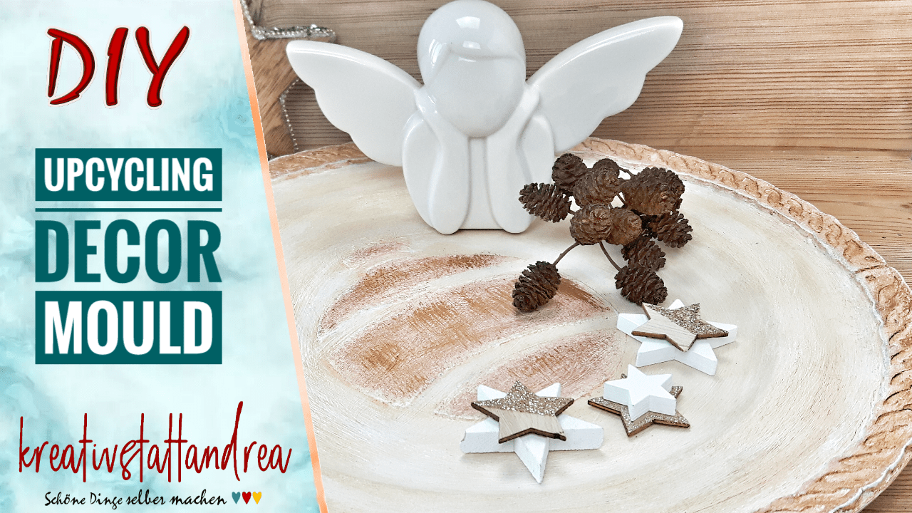 DIY Upcycling mit Decor Moulds | Anleitung