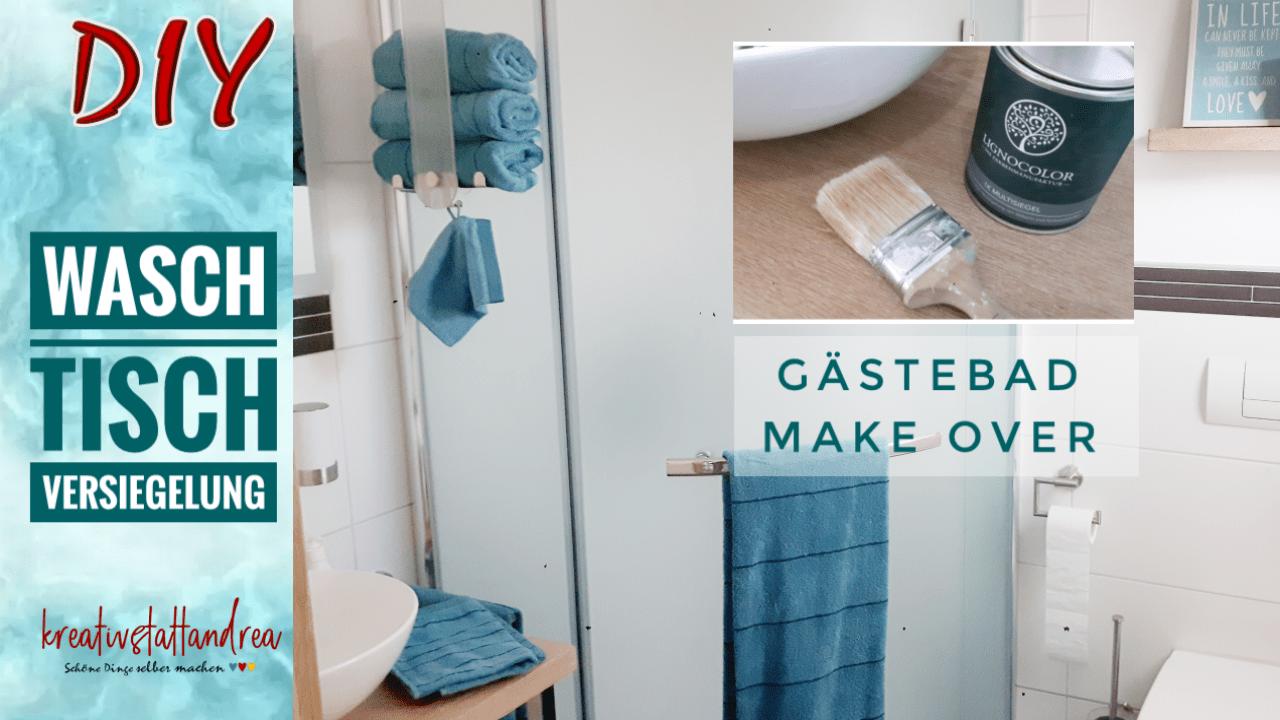 DIY – Holz Waschtisch richtig versiegeln | Bad Makeover