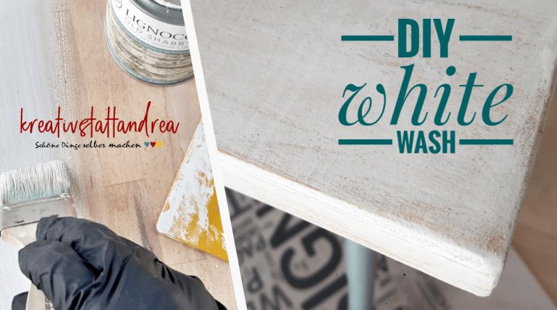 DIY – WHITEWASH und Shabby Chic / Anleitung